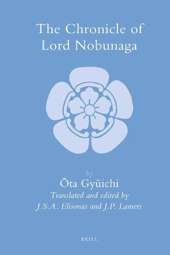 The Chronicle of Lord Nobunaga (Hardback): Ota Gyuichi