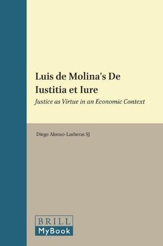 9789004202252: Luis de Molina's De Iustitia et Iure (Studies in the History of Christian Traditions)