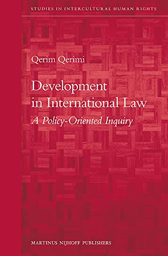 9789004202948: Development in International Law: A Policy-Oriented Inquiry (Studies in International Human Rights)