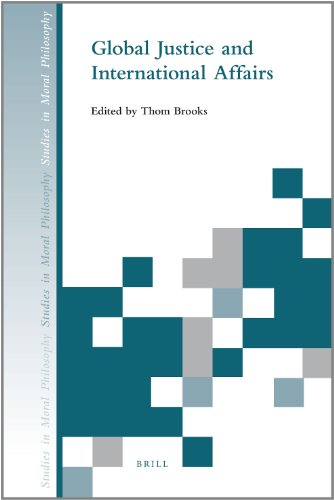 Global Justice and International Affairs: Brooks, Thom