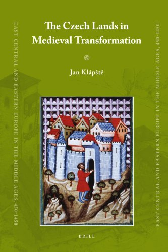 9789004203471: The Czech Lands in Medieval Transformation (East Central and Eastern Europe in the Middle Ages, 450-1450)