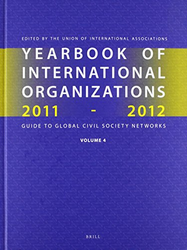 Yearbook of International Organizations 2011-2012: International Organization Bibliography and ...