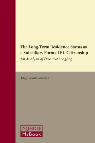 The Long-Term Residence Status as a Subsidiary: Diego Acosta Arcarazo