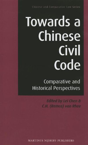 Towards a Chinese Civil Code: Comparative and Historical Perspectives (Chinese and Comparative Law)