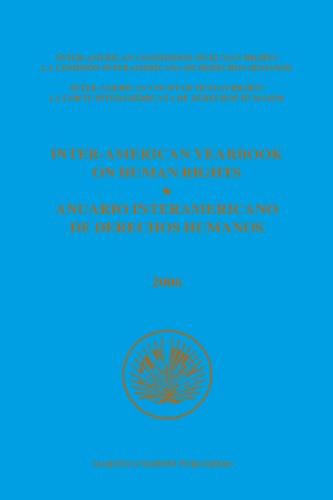Inter-American Yearbook on Human Rights / Anuario Interamericano de Derechos Humanos 2006: ...