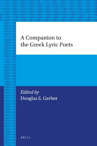 9789004206090: A Companion to the Greek Lyric Poets (Brill's Paperback Collection)