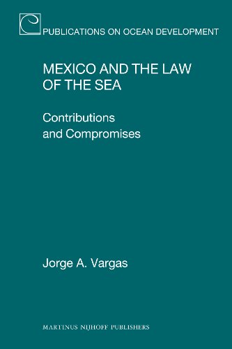 Mexico and the Law of the Sea: Contributions and Compromises: Vargas, Jorge A.