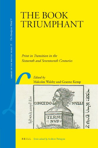 9789004207233: The Book Triumphant (Library of the Written Word, v. 15: The Handpress World, v. 9)