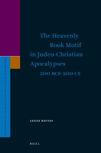 9789004207264: The Heavenly Book Motif in Judeo-Christian Apocalypses 200 Bce-200 Ce (Supplements to the Journal for the Study of Judaism)