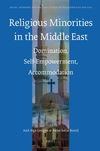 Religious Minorities in the Middle East: Domination, Self-Empowerment, Accommodation (Social, ...