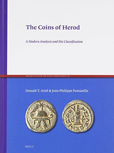 9789004208018: The Coins of Herod: A Modern Analysis and Die Classification (Ancient Judaism and Early Christianity)