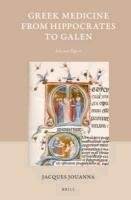 9789004208599: Greek Medicine from Hippocrates to Galen: Selected Papers (Studies in Ancient Medicine)