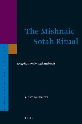 The Mishnaic Sotah Ritual: Temple, Gender and: Ishay Rosen-zvi, Orr