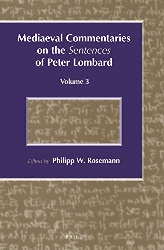 9789004211841: Mediaeval Commentaries on the Sentences of Peter Lombard, Vol. 3 (English, French and Latin Edition)