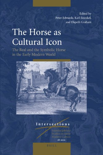 9789004212060: The Horse as Cultural Icon (Intersections: Interdisciplinary Studies in Early Modern Culture, 2011)