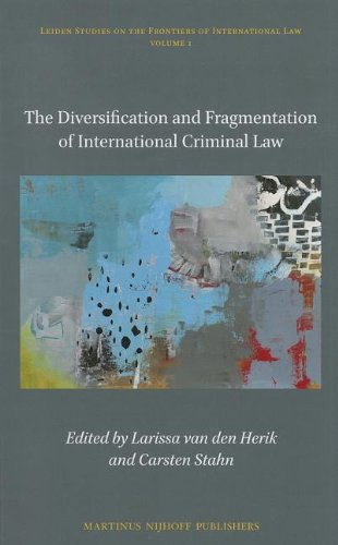 9789004214590: The Diversification and Fragmentation of International Criminal Law (Leiden Studies on the Frontiers of International Law)