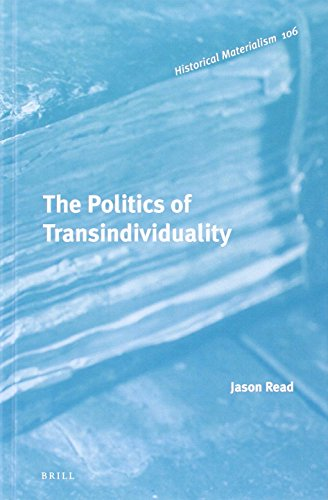 9789004217249: The Politics of Transindividuality (Historical Materialism Book)