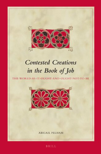 Contested Creations in the Book of Job: Abigail Pelham