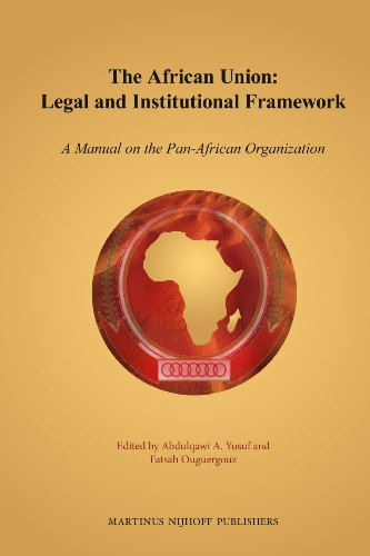 9789004221000: The African Union Legal and Institutional Framework: A Manual on the Pan-african Organization