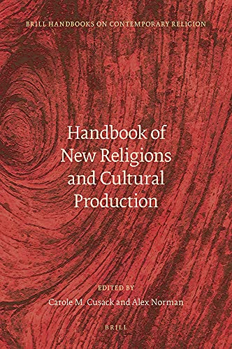 9789004221871: Handbook of New Religions and Cultural Production (Brill Handbooks on Contemporary Religion)