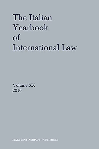 The Italian yearbook of international law; v.20,: Ed. by Benedetto