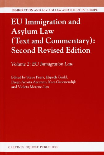 9789004222236: Eu Immigration and Asylum Law (Text and Commentary): Second Revised Edition: Volume 2: Eu Immigration Law (Immigration and Asylum Law and Policy in Europe)