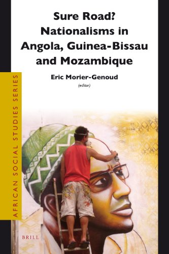 9789004222618: Sure Road? Nationalisms in Angola, Guinea-Bissau and Mozambique (African Social Studies)