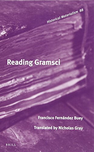 Reading Gramsci (Historical Materialism Book): Fernandez Buey, Francisco