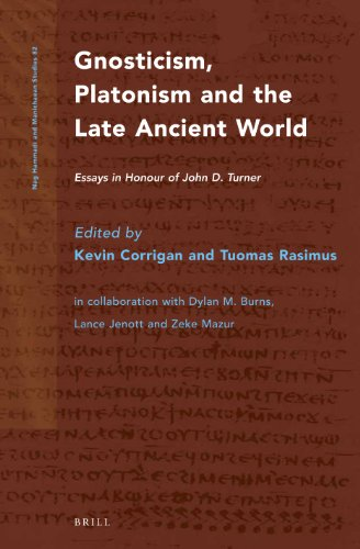 9789004223837: Gnosticism, Platonism and the Late Ancient World: Essays in Honour of John D. Turner (Nag Hammadi and Manichaean Studies)