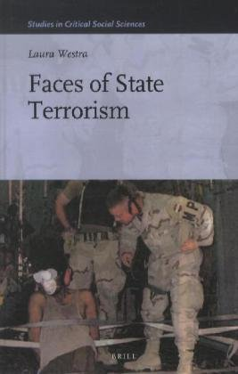 9789004224568: Faces of State Terrorism (Studies in Critical Social Sciences)