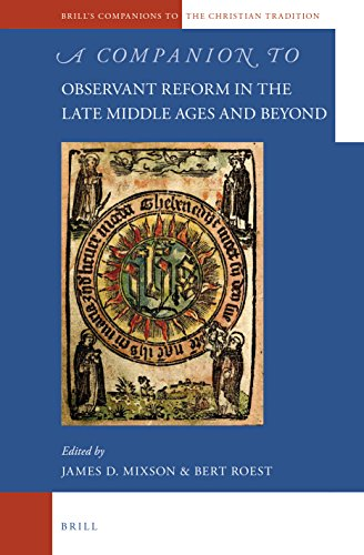 9789004226272: A Companion to Observant Reform in the Late Middle Ages and Beyond (Brill's Companions to the Christian Tradition)