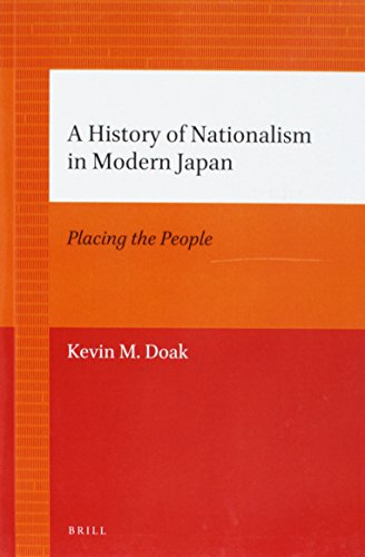 9789004226739: A History of Nationalism in Modern Japan: Placing the People