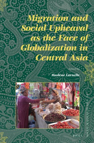 9789004226814: Migration and Social Upheaval as the Face of Globalization in Central Asia (Social Sciences in Asia)