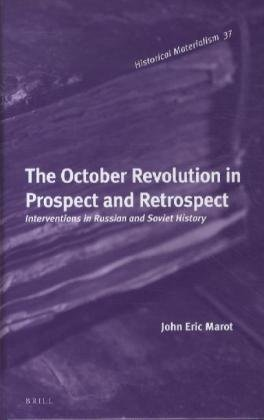 9789004228658: The October Revolution in Prospect and Retrospect: Interventions in Russian and Soviet History (Historical Materialism)