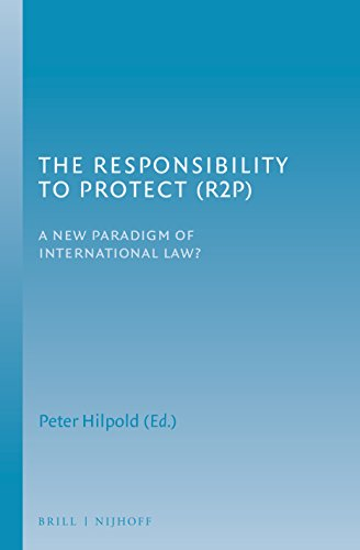 9789004229990: The Responsibility to Protect (R2p): A New Paradigm of International Law?