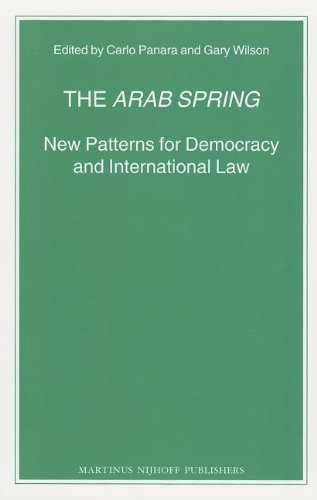 9789004230415: The Arab Spring: New Patterns for Democracy and International Law (Nijhoff Law Specials)