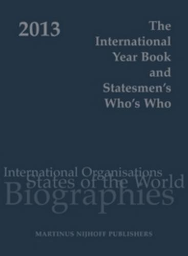 The International Year Book and Statesmen s Who s Who 2013 (Hardback)