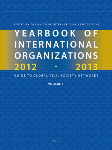 9789004231757: 5: Yearbook of International Organizations 2012-2013: Guide To Global Civil Society Networks: Statistics, Visualizations, and Patterns