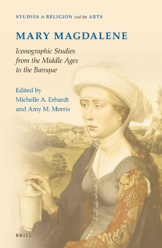 9789004231955: Mary Magdalene, Iconographic Studies from the Middle Ages to the Baroque (Studies in Religion and the Arts)