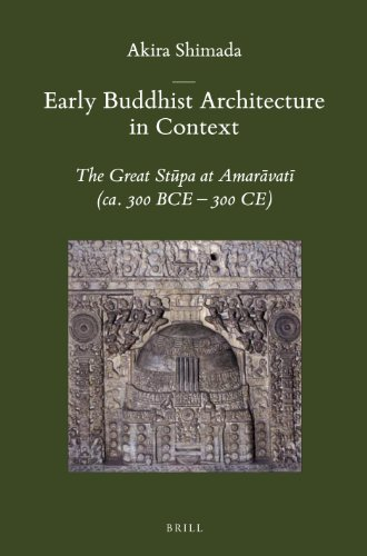 9789004232839: Early Buddhist Architecture in Context: The Great Stpa at Amarvat (ca. 300 BCE-300 CE) (Brill's Indological Library)