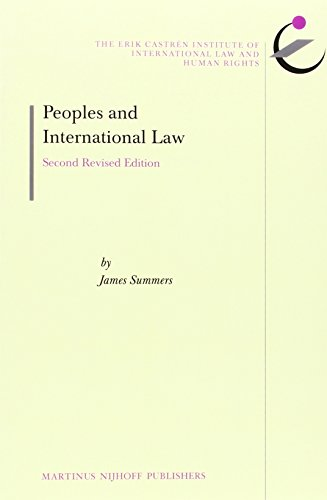 Peoples and International Law: Second Revised Edition (The Erik Castrén Institute Monographs...
