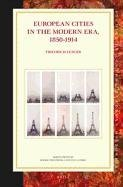 9789004233386: European Cities in the Modern Era, 1850-1914