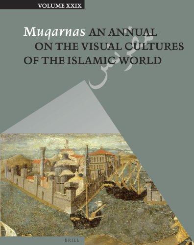 Muqarnas, Vol. 29.: NECIPOGLU, G., (ed.),
