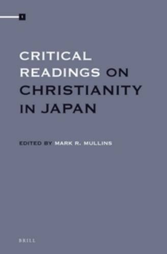 Critical Readings on Christianity in Japan (4: Mark R. Mullins
