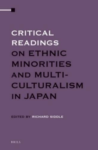 Critical Readings on Ethnic Minorities and Multiculturalism: Richard Siddle
