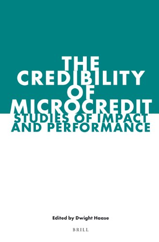 9789004235380: The Credibility of Microcredit: Studies of Impact and Performance