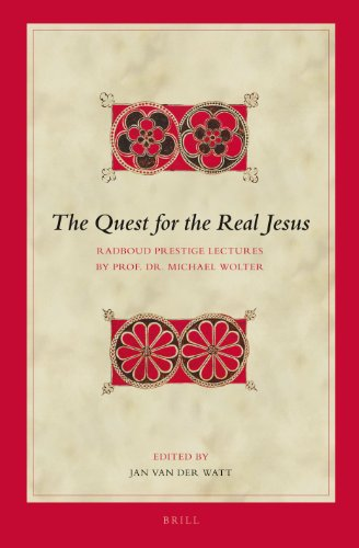 9789004235786: The Quest for the Real Jesus: Radboud Prestige Lectures by Prof. Dr. Michael Wolter (Biblical Interpretation Series)