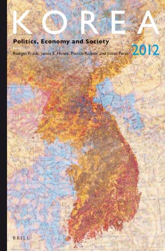Korea 2012: Politics, Economy and Society: Korea Yearbook (Korea: Politics, Economy and Society)