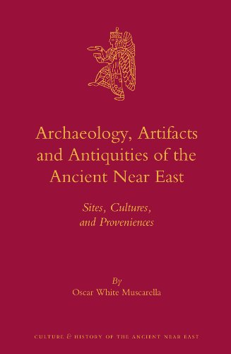 9789004236660: Archaeology, Artifacts and Antiquities of the Ancient Near East (Culture and History of the Ancient Near East)