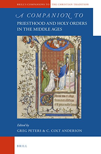 9789004236738: A Companion to Priesthood and Holy Orders in the Middle Ages (Brill's Companions to the Christian Tradition)